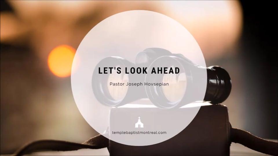 Let's Look Ahead