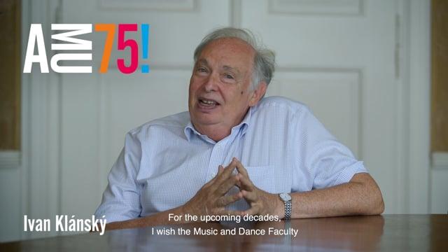 Profesor Ivan Klánský je významný český klavírista, předseda Chopinovy společnosti a od roku 2018 také děkan HAMU. Podívejte se, co přeje škole k 75. výročí.