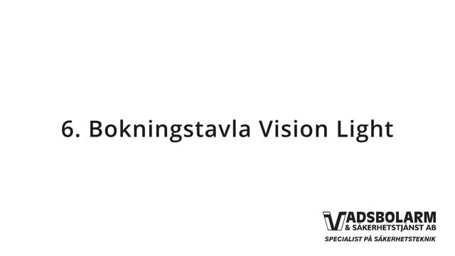 6. Bokningstavla Vision Light