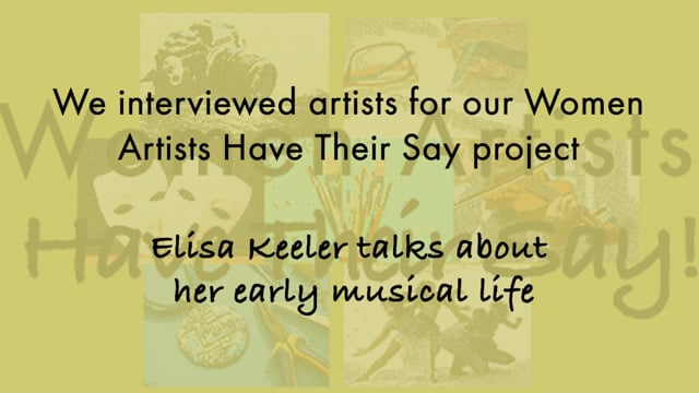 Elisa Keeler talks about her early musical career