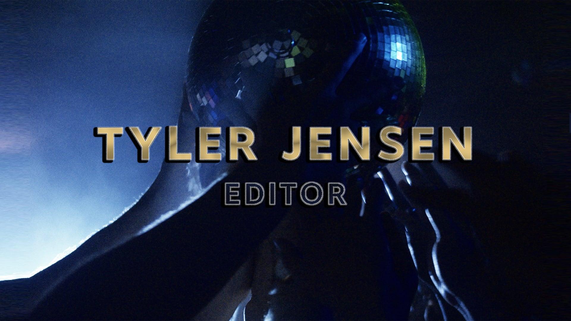 Tyler Jensen - Editing Reel