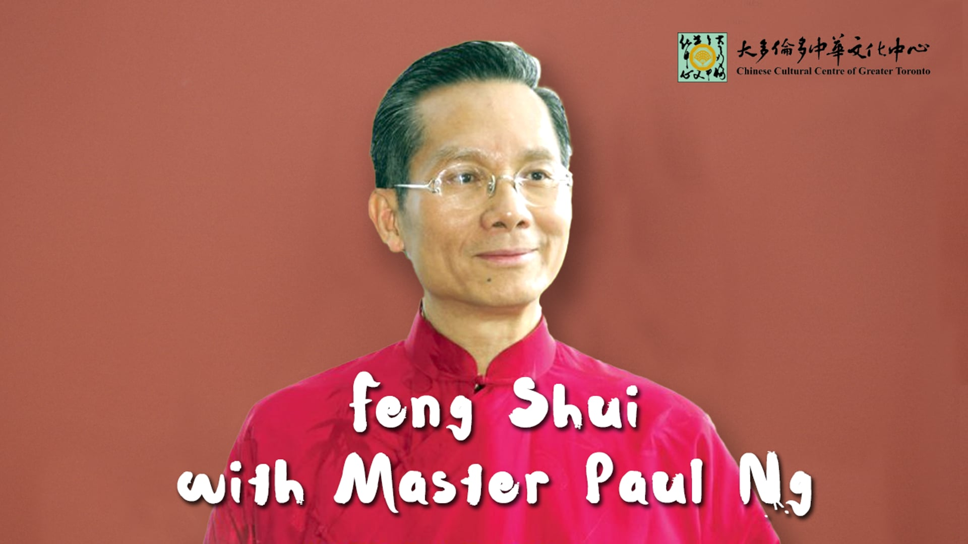 Feng Shui - Master Paul Ng | CCC Connect