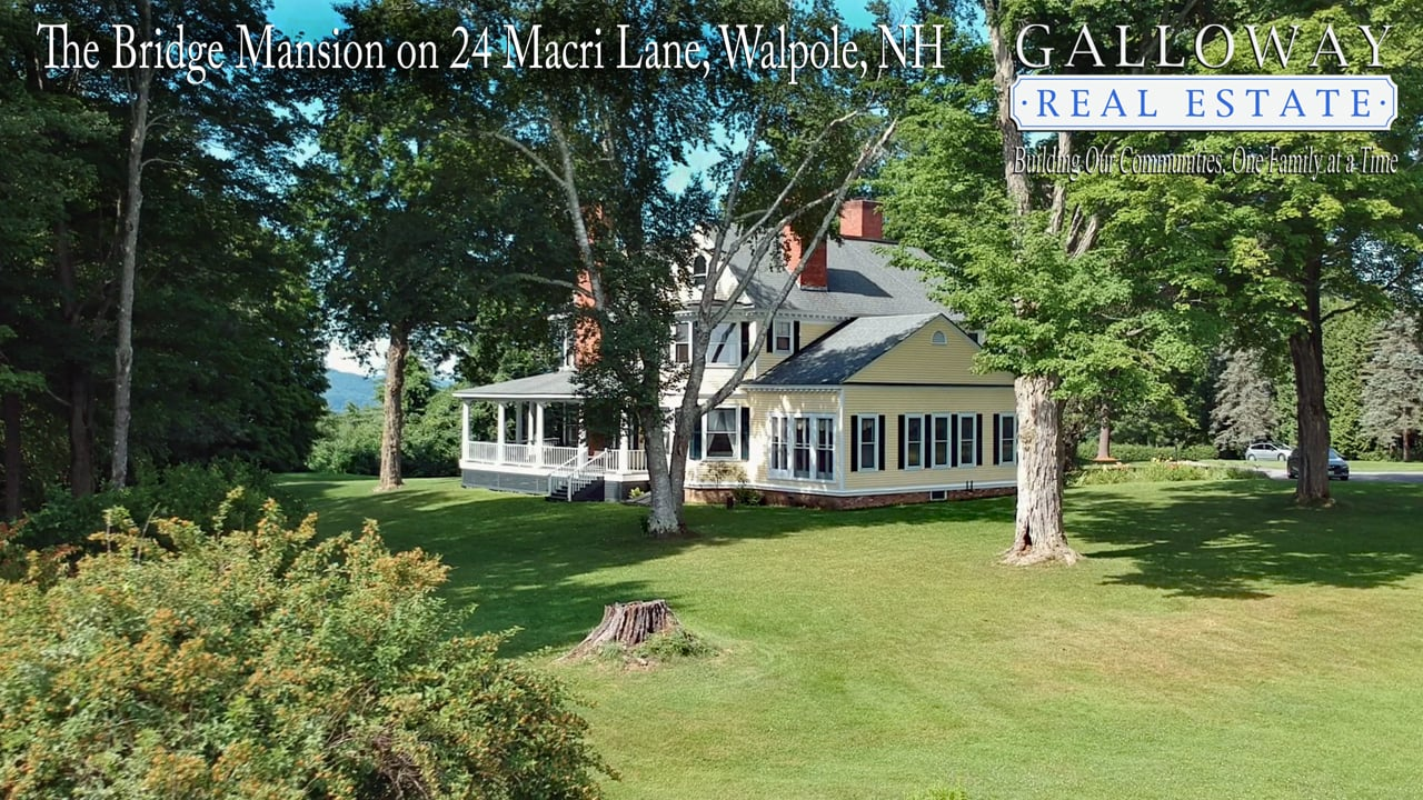 The Bridge Mansion in Walpole, NH is Offered by Maurice Andre of Galloway Real Estate, Walpole, NH