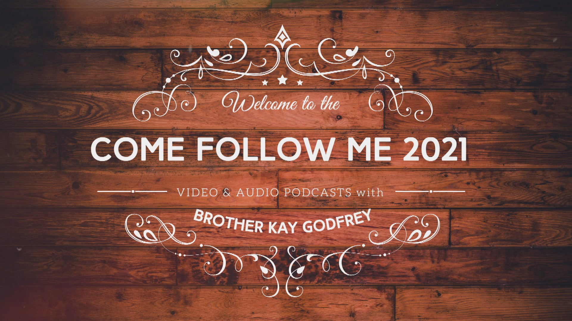 Intro to: Come Follow Me 2021 - Doctrine and Covenants with Kay Godfrey