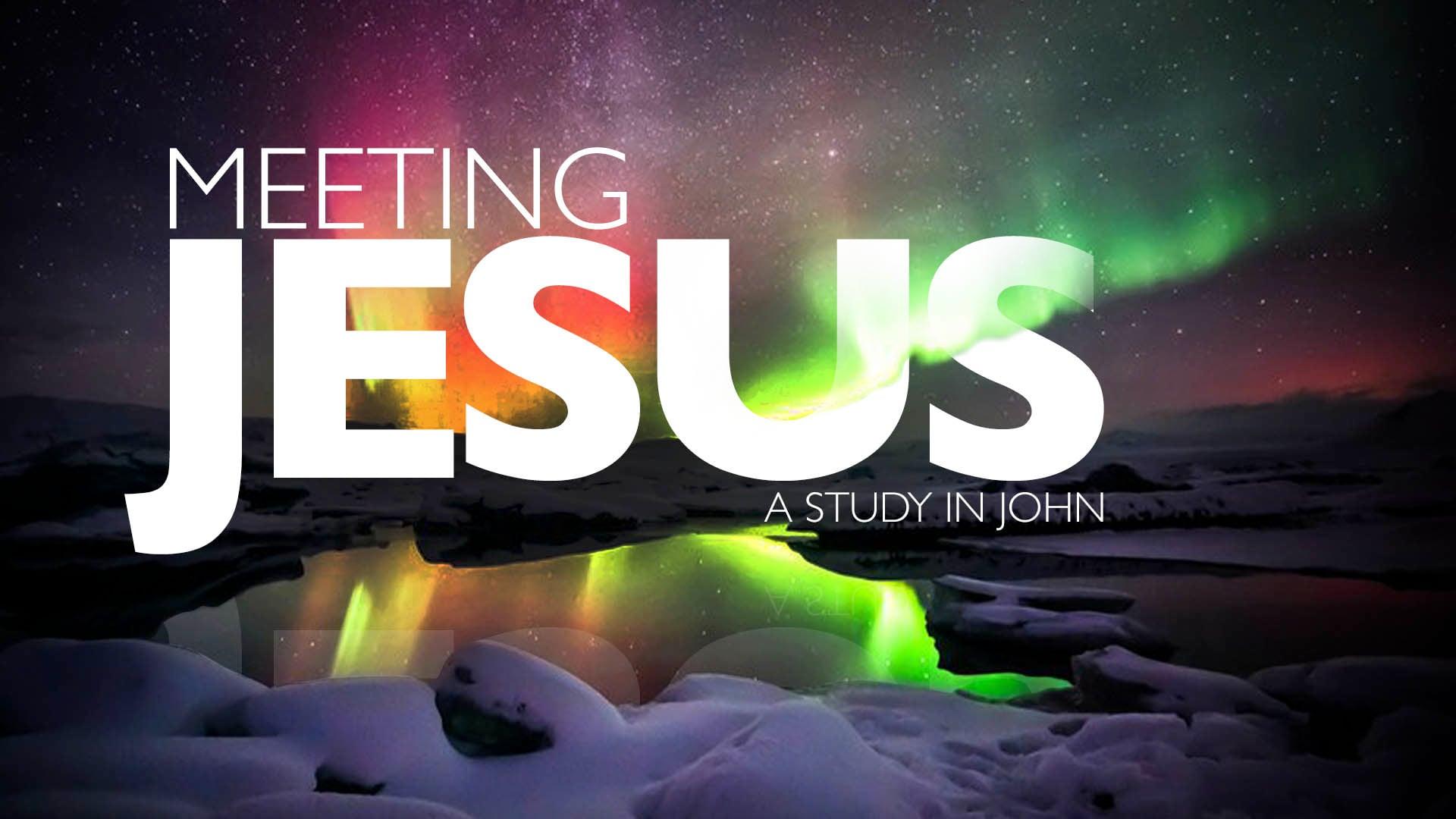1/3/2021 | Meeting Jesus | Part 1 - 9:30 AM