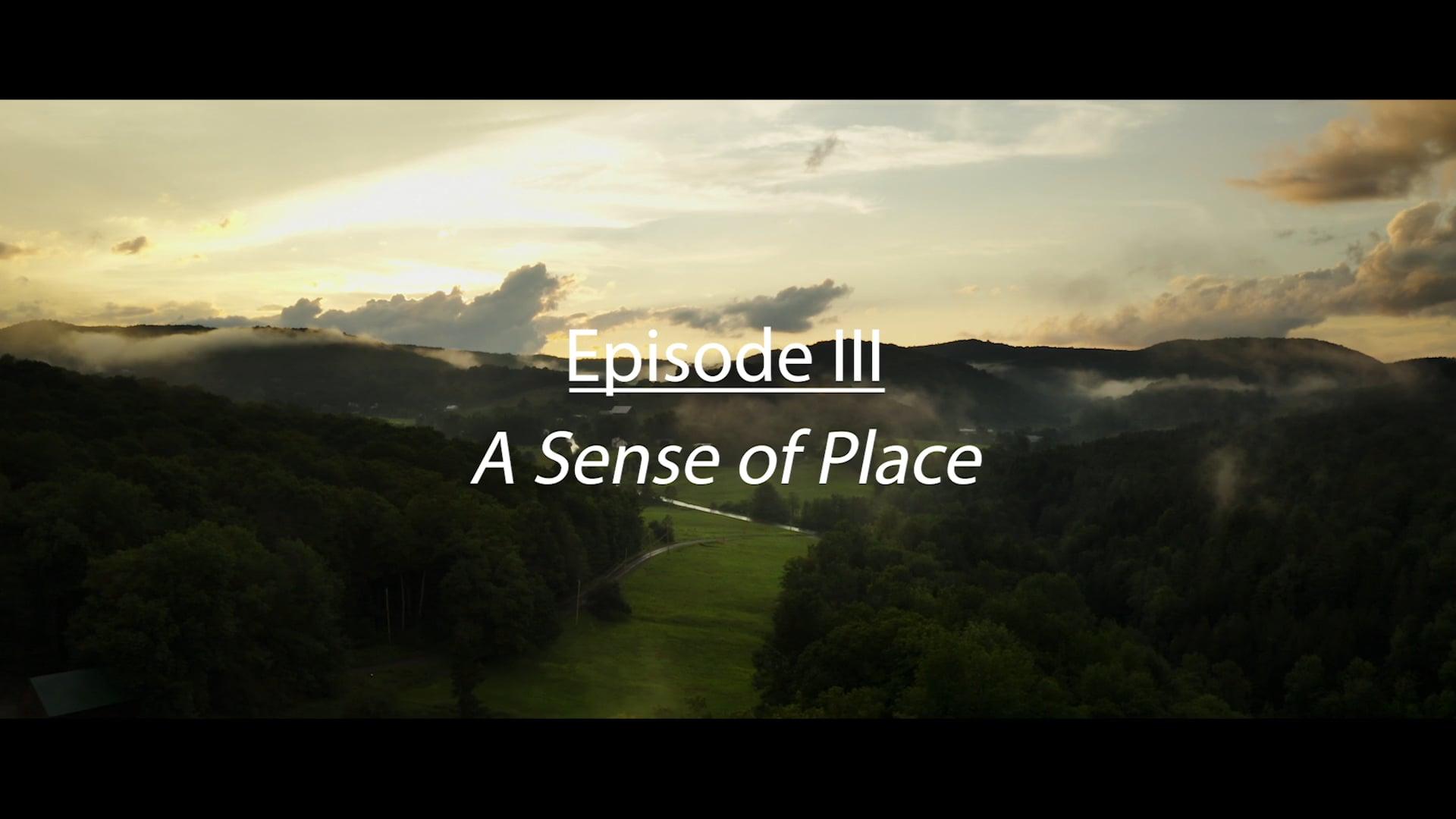 LandVest Episode III: A Sense of Place