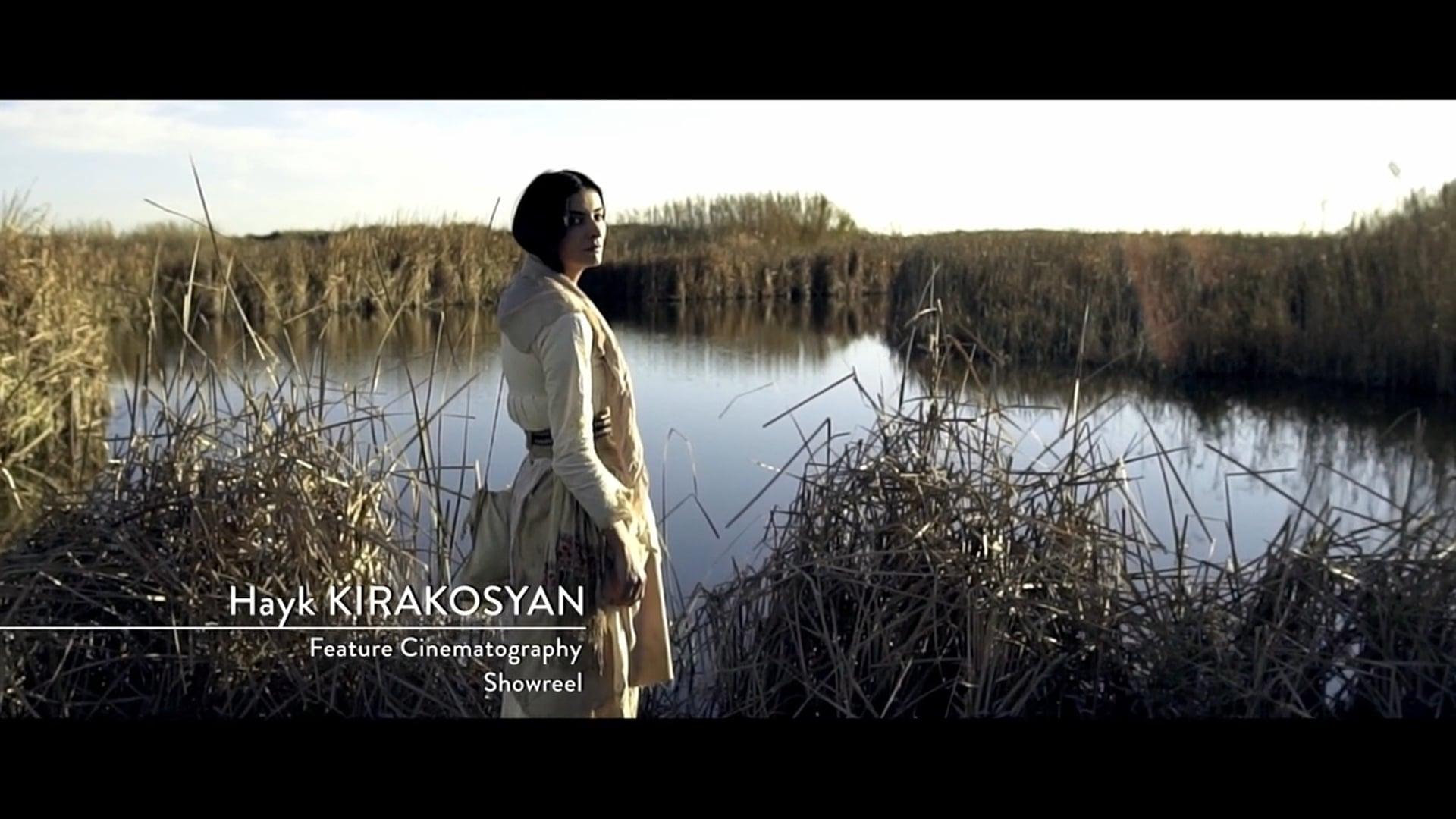 Hayk Kirakosyan -Feature Cinematography Reel_2018
