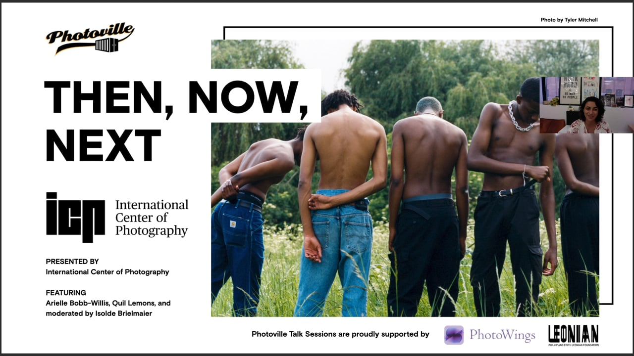 """""""Then, Now, Next"""" presented with International Center of Photography"""