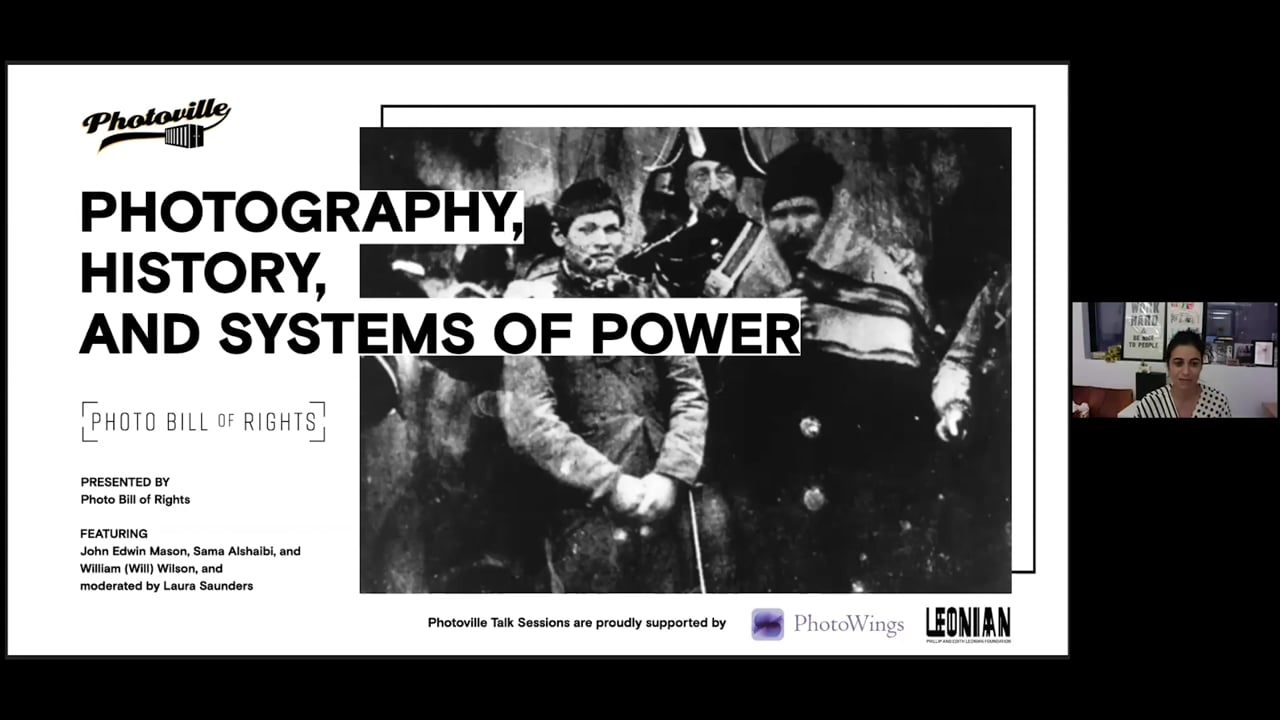 """""""Photography, History, and Systems of Power"""" presented with Photo Bill of Rights"""