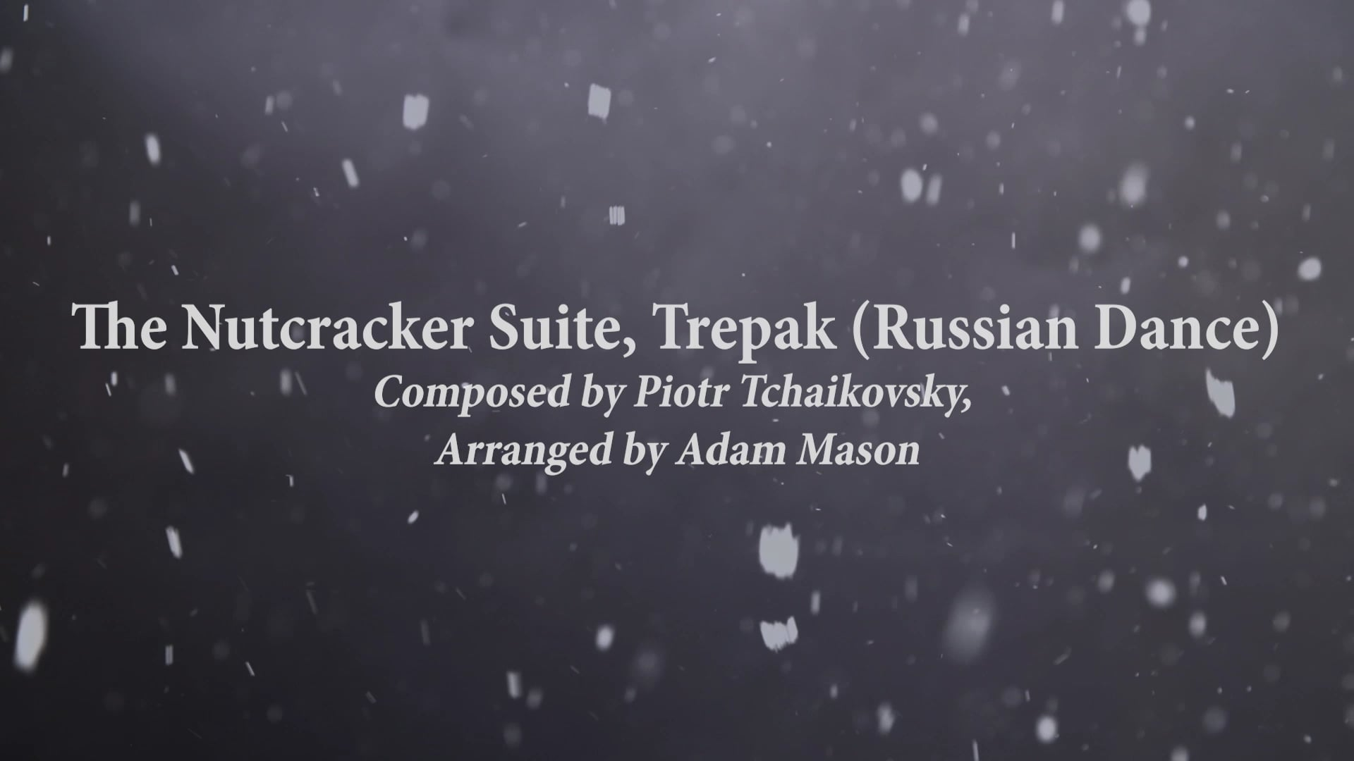 The Nutcracker Suite, Trepak   Bechtler Ensemble
