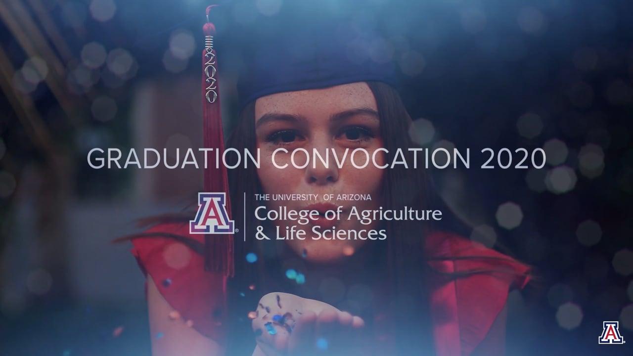 Virtual Graduation video for CALS University of Arizona