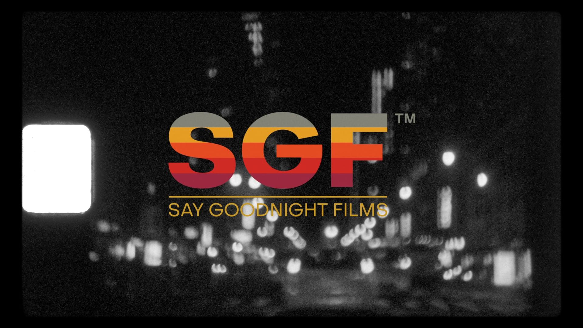Say Goodnight Films [2021 Showreel]