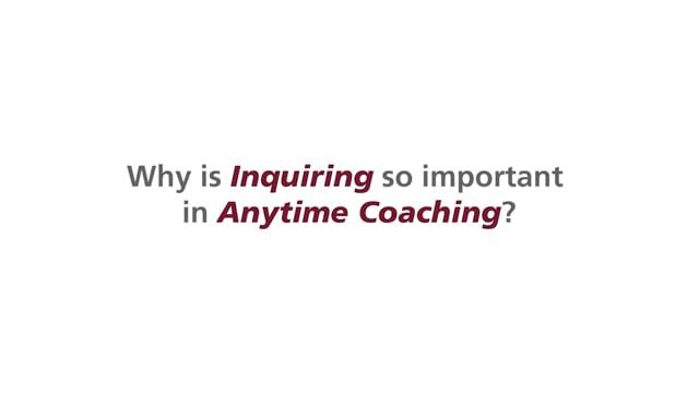 Anytime Coaching - Part 4 Inquiring