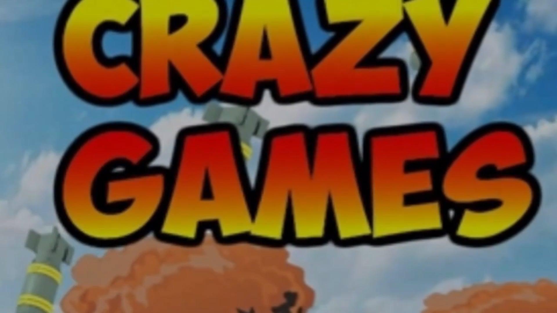 Crazy Games pt.1