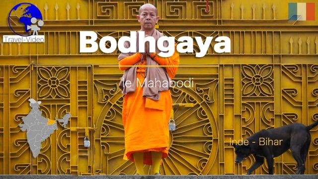 Bodhgaya, le temple de la Mahabodhi • Bihar, Inde (FR)
