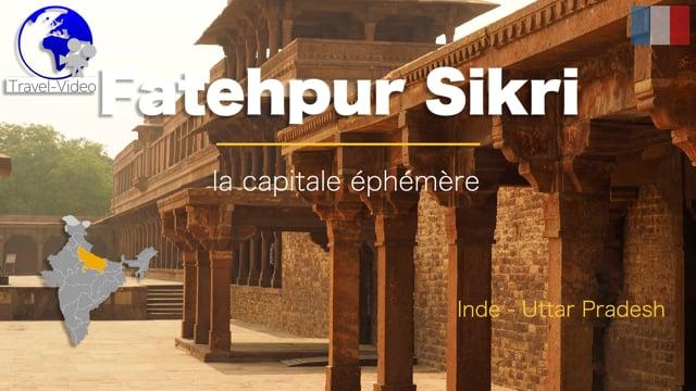 Fatehpur Sikri, la capitale éphémère • Uttar Pradesh, Inde (FR)