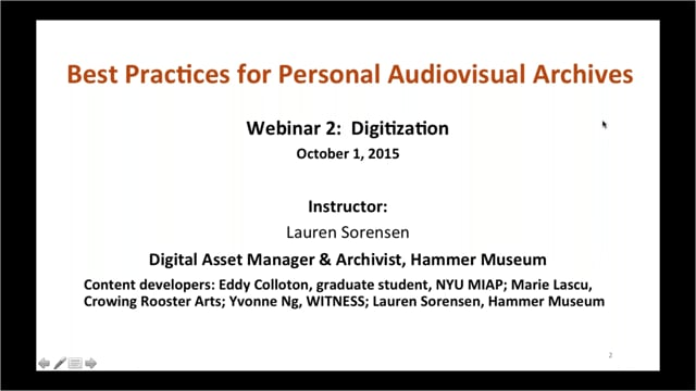 Best Practices for Personal Audiovisual Collections: Part 2 – Digitization