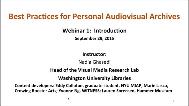 Best Practices for Personal Audiovisual Collections: Part 1 – Introduction