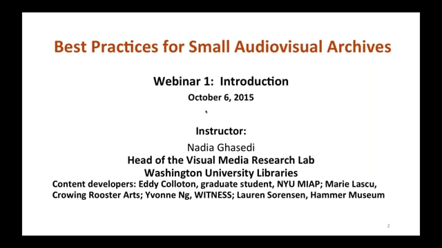 Best Practices for Small Audiovisual Archives: Part 1 – Introduction