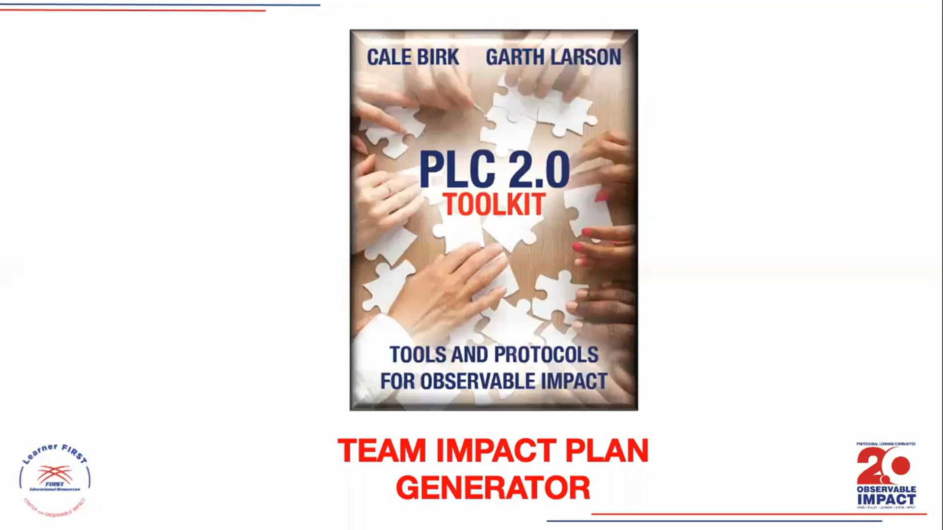 PLC 2.0 - Team Impact Plan Generator