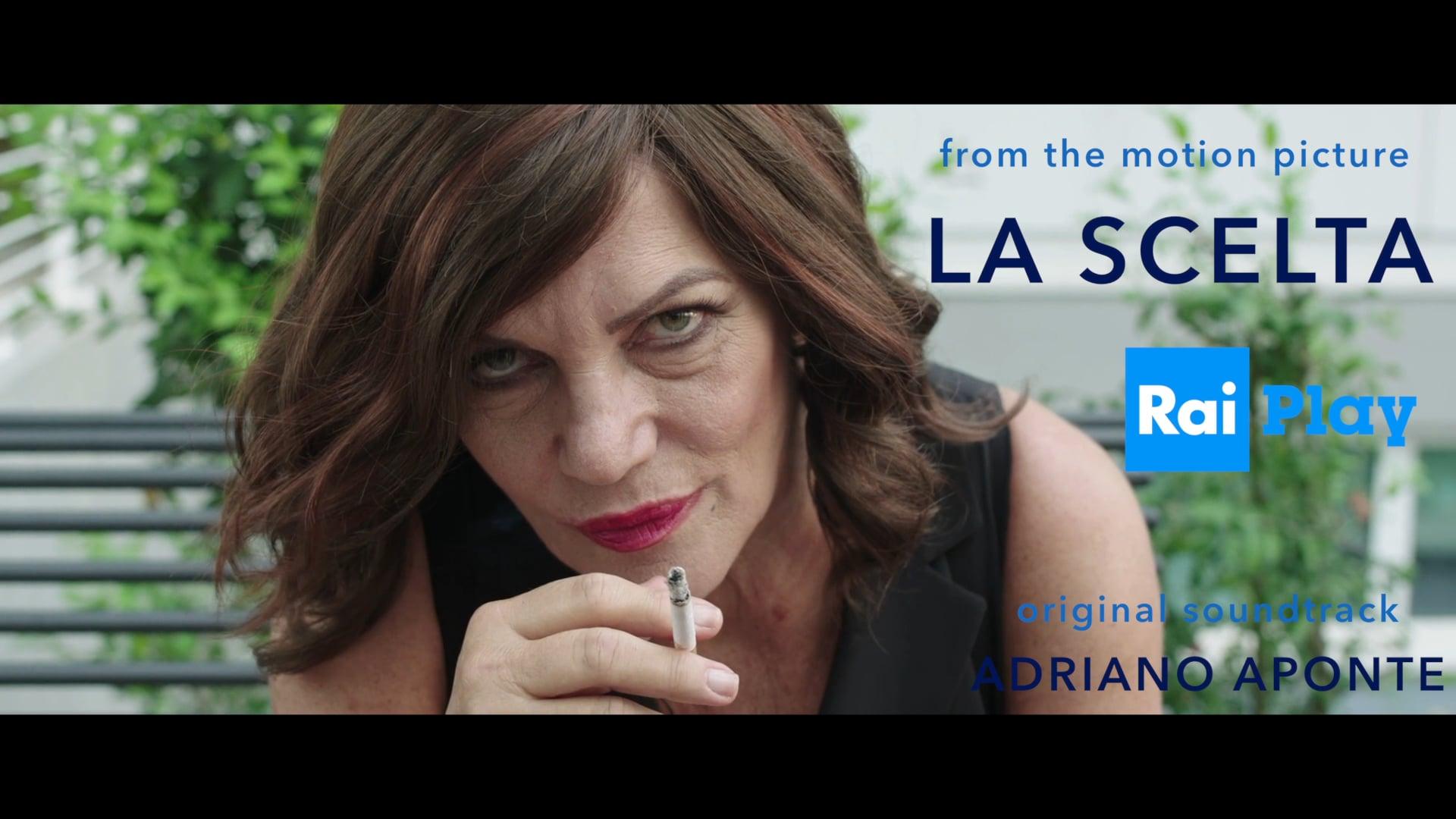 Original Motion Picture Soundtrack \\ LA SCELTA