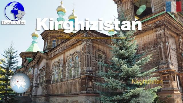 Au coeur de l'Asie Centrale • le Kirghizistan (FR)