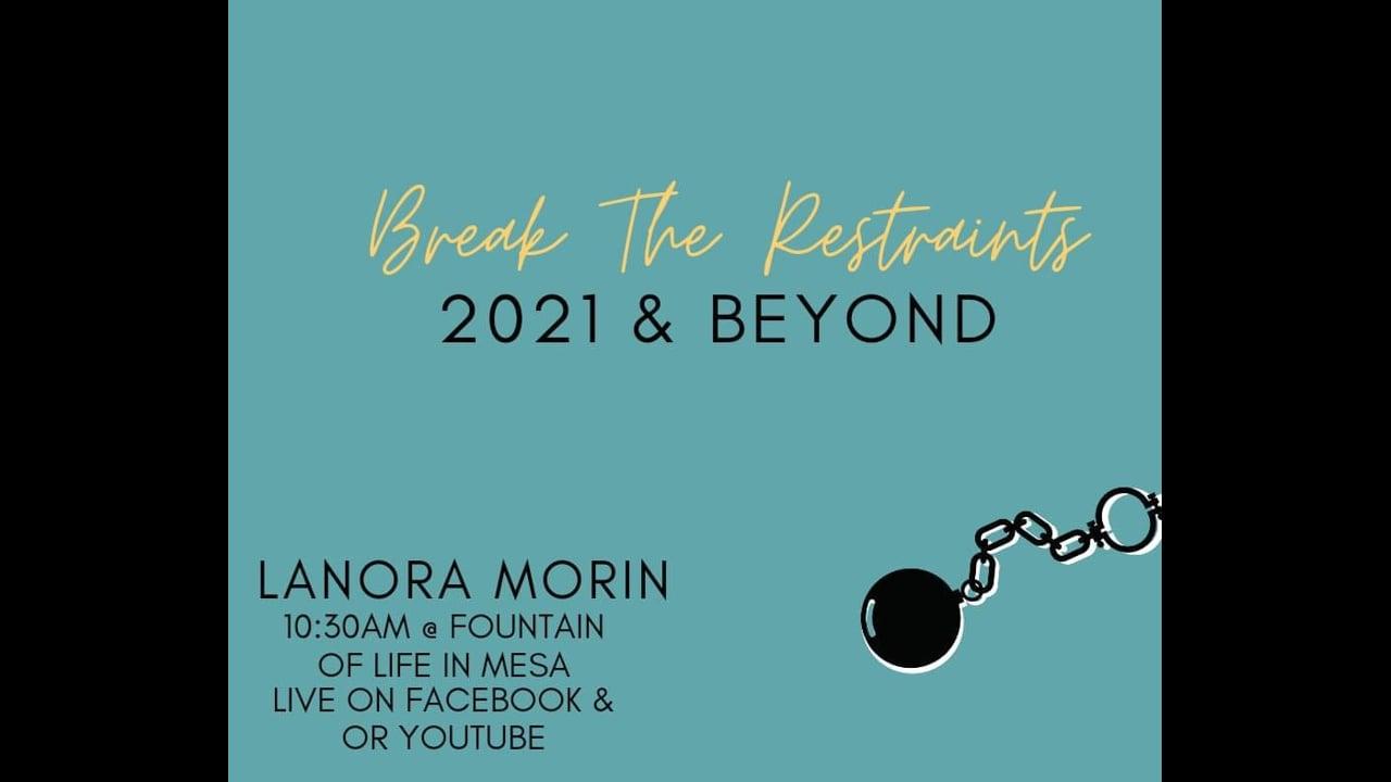 Break The Restraints - Lanora Morin