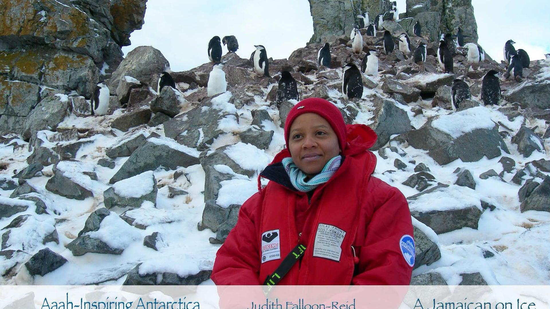 Aaah-Inspiring Antarctica - A Jamaican on Ice