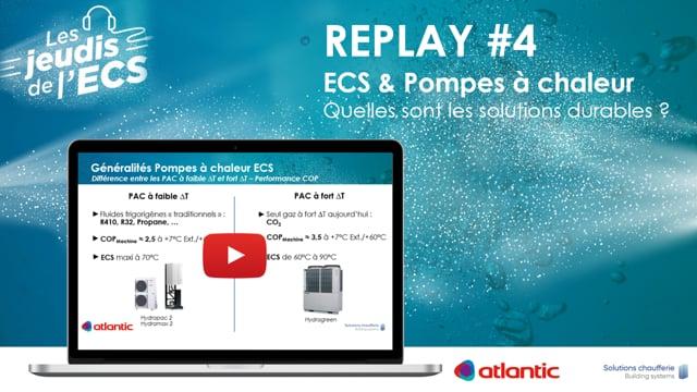 500844522 #4 Les jeudis de l'ECS - Replay Webinaire ECS & Pompes à Chaleur