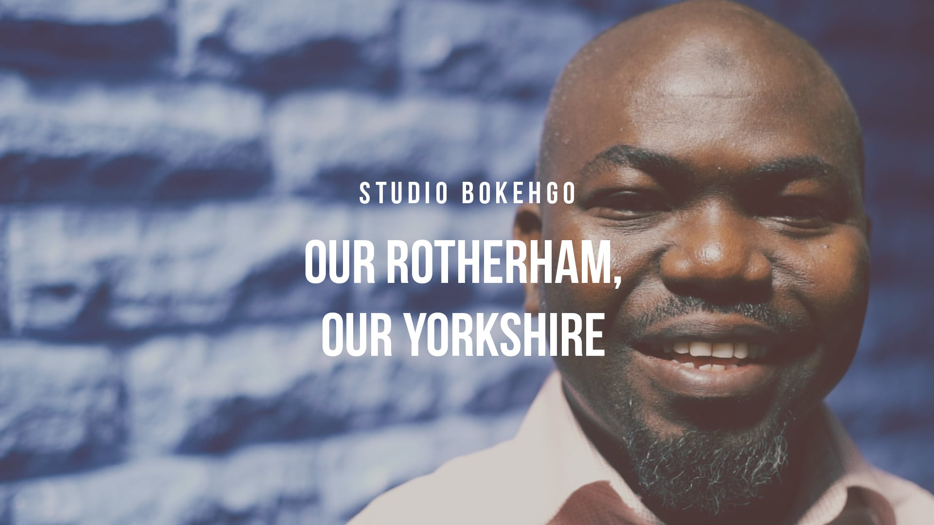 Our Rotherham, Our Yorkshire - Official Release Film - Studio Bokehgo
