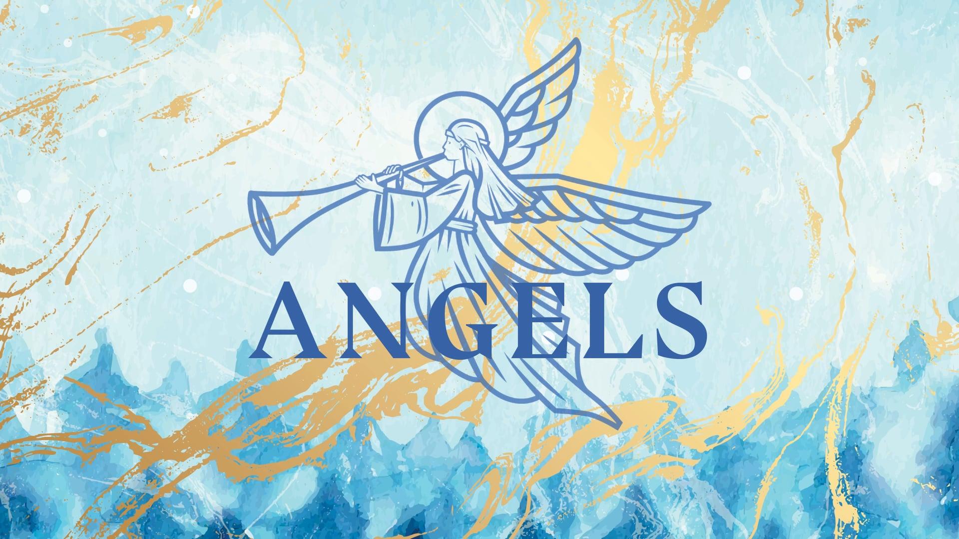 Angels – Week 3