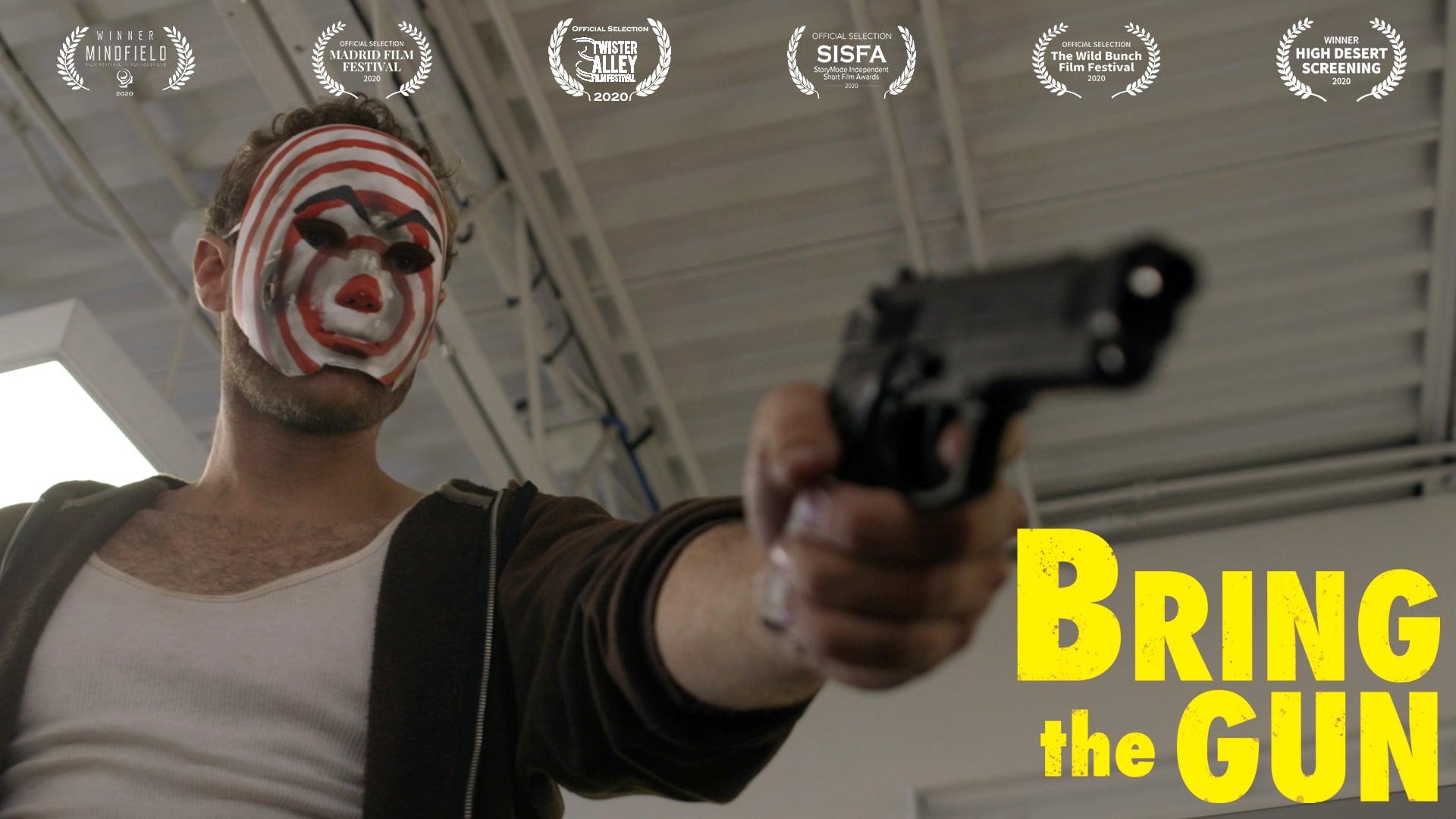 Bring the Gun