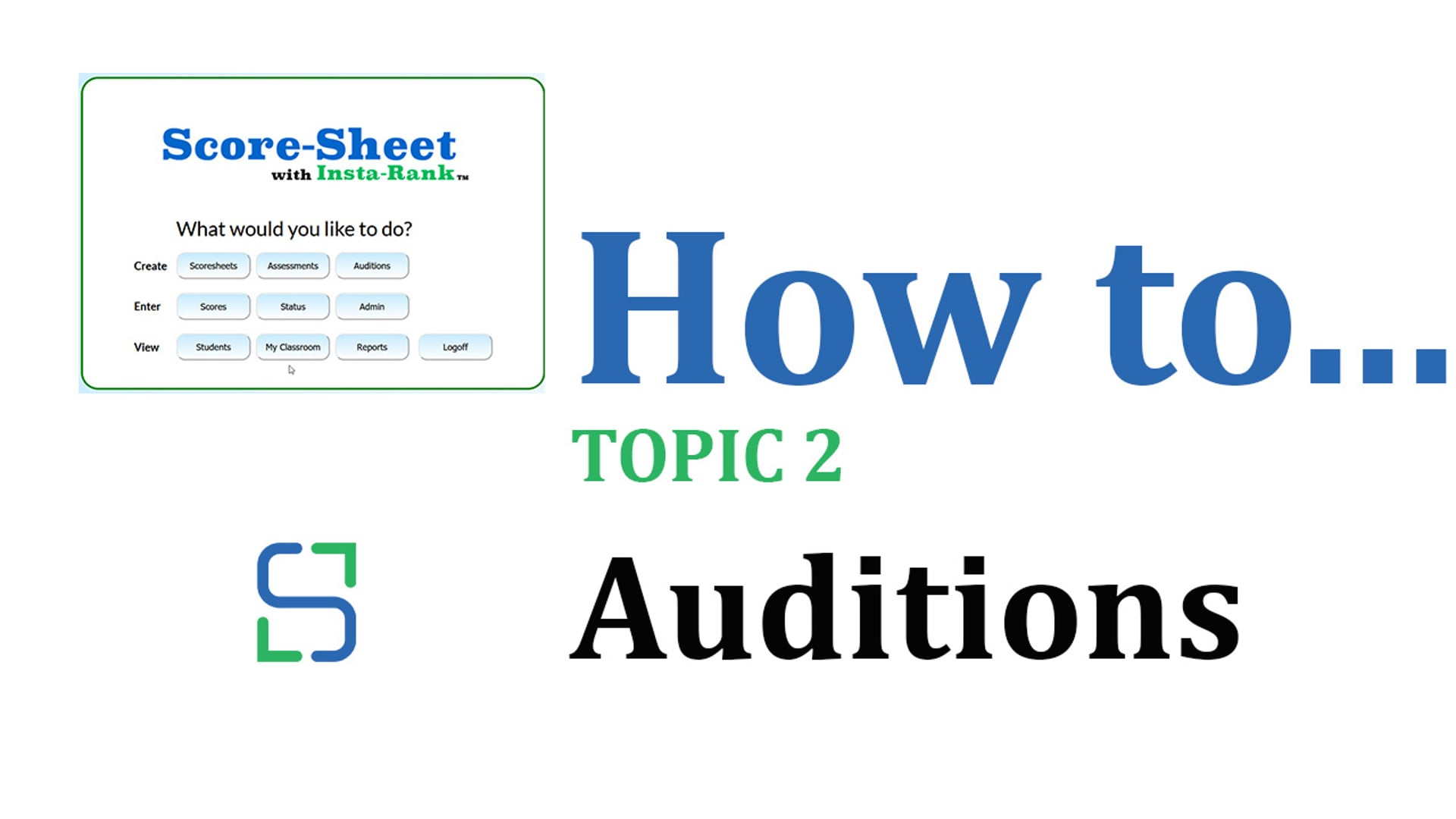 7 - AUDITIONS