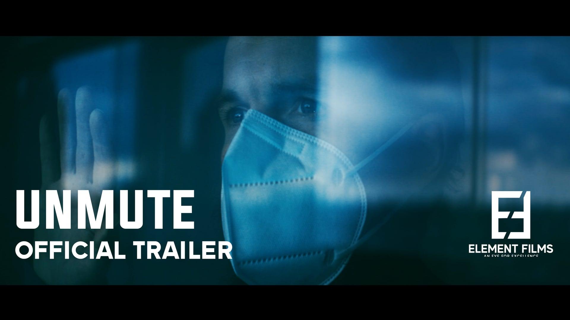 UnMute - Official Trailer