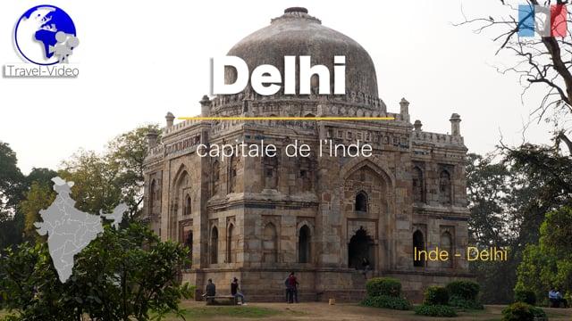 Delhi, capitale de l'Inde • Delhi, Inde (FR)