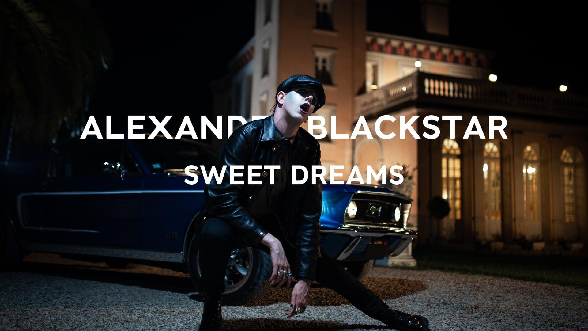 Alexander Blackstar - Sweet Dreams