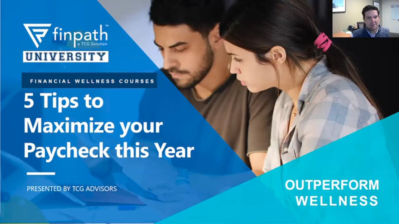 FinPath Course - 5 Tips to Maximize Your Paycheck This Year - Jan 2021