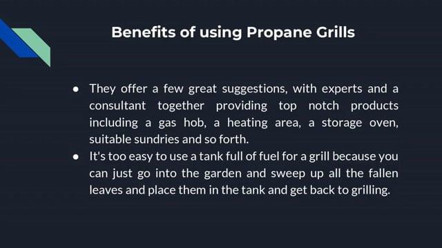 Benefits of Using Propane...