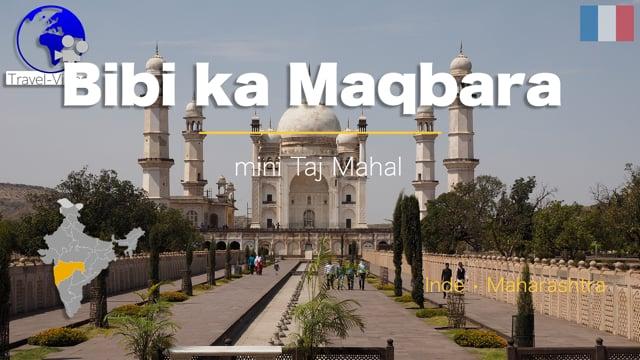 Bibi Ka Maqbara • Maharashtra, Inde (FR)