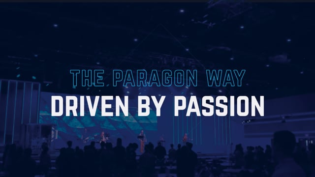 The Paragon Way: Driven by Passion