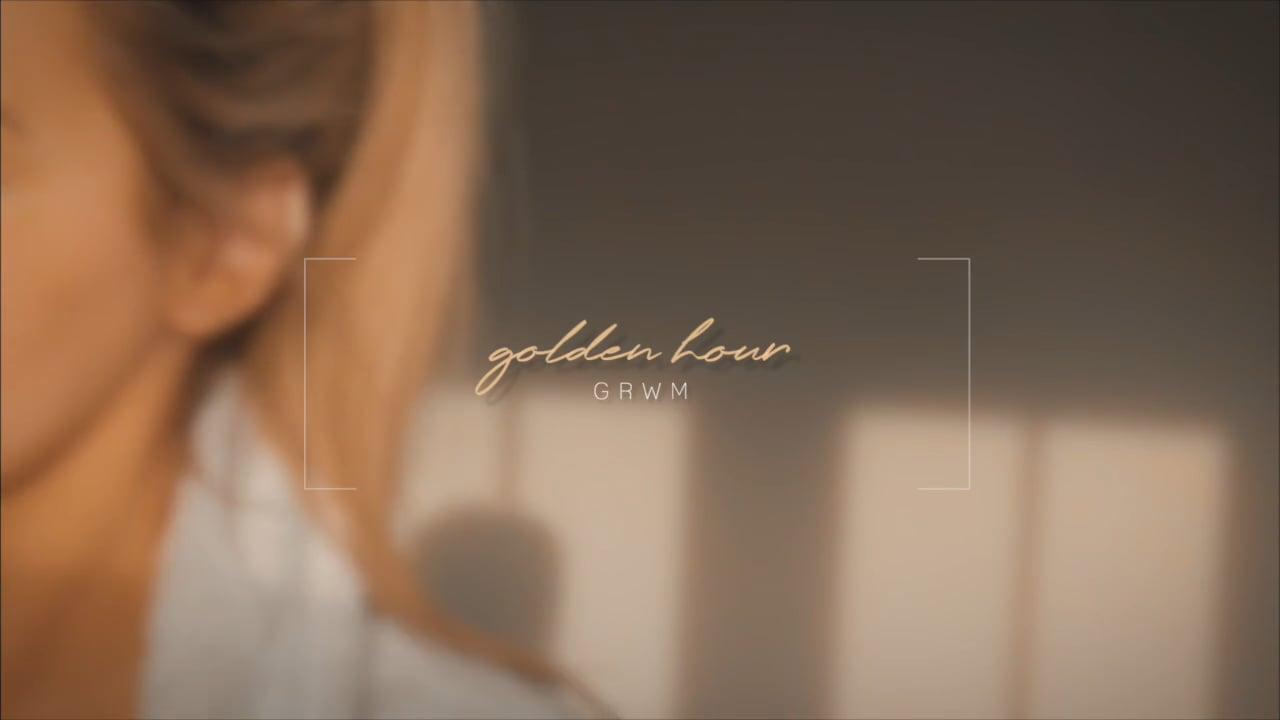 golden hour | an aesthetic grwm
