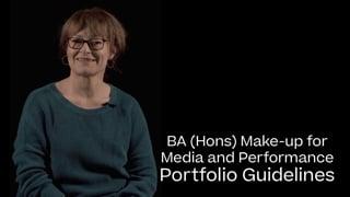 Make-up for Media and Performance Portfolio Guide 2021