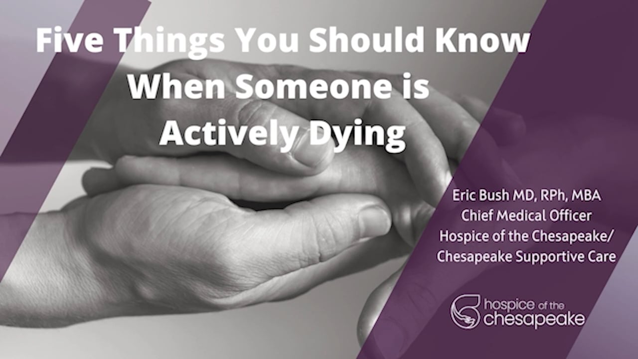 5 Things You Should Know When Someone is Actively Dying