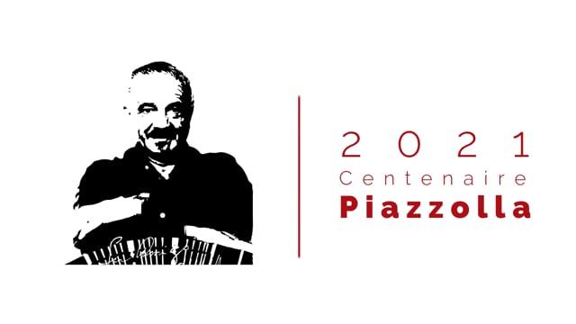 2021 - Centenaire Piazzolla - Libertad
