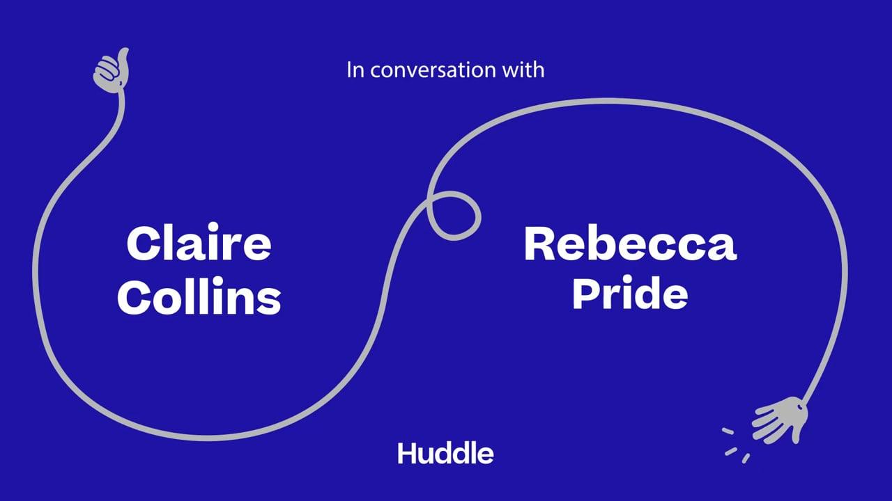 Huddle: Claire Collins