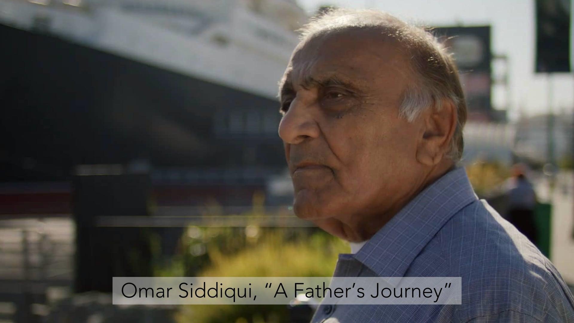 "Omar Siddiqui, ""A Father's Journey"""