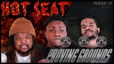 The Madden Beef Week 16 Hot Seat + Proving Grounds!