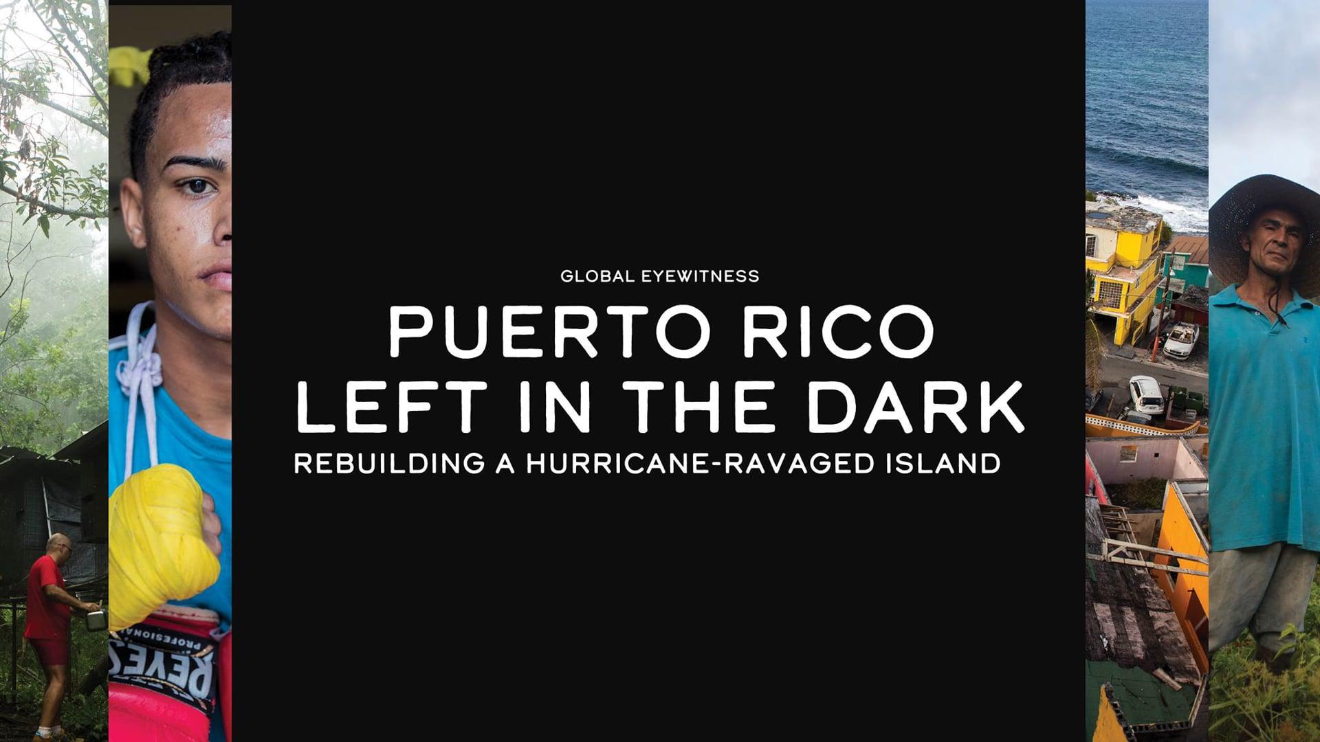 Global Eyewitness Puerto Rico Intro