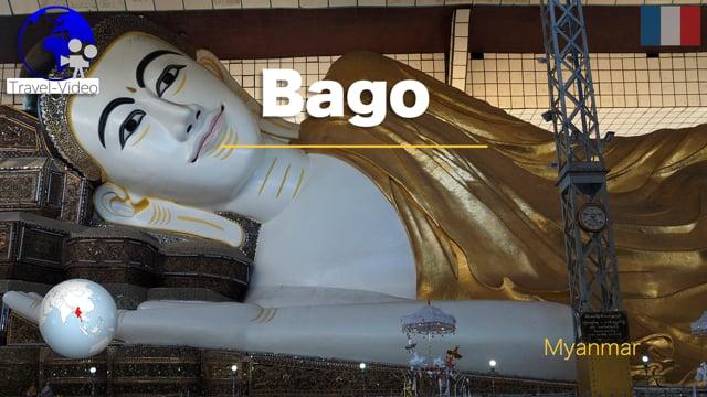 Bago (Pegu) • Myanmar (FR)