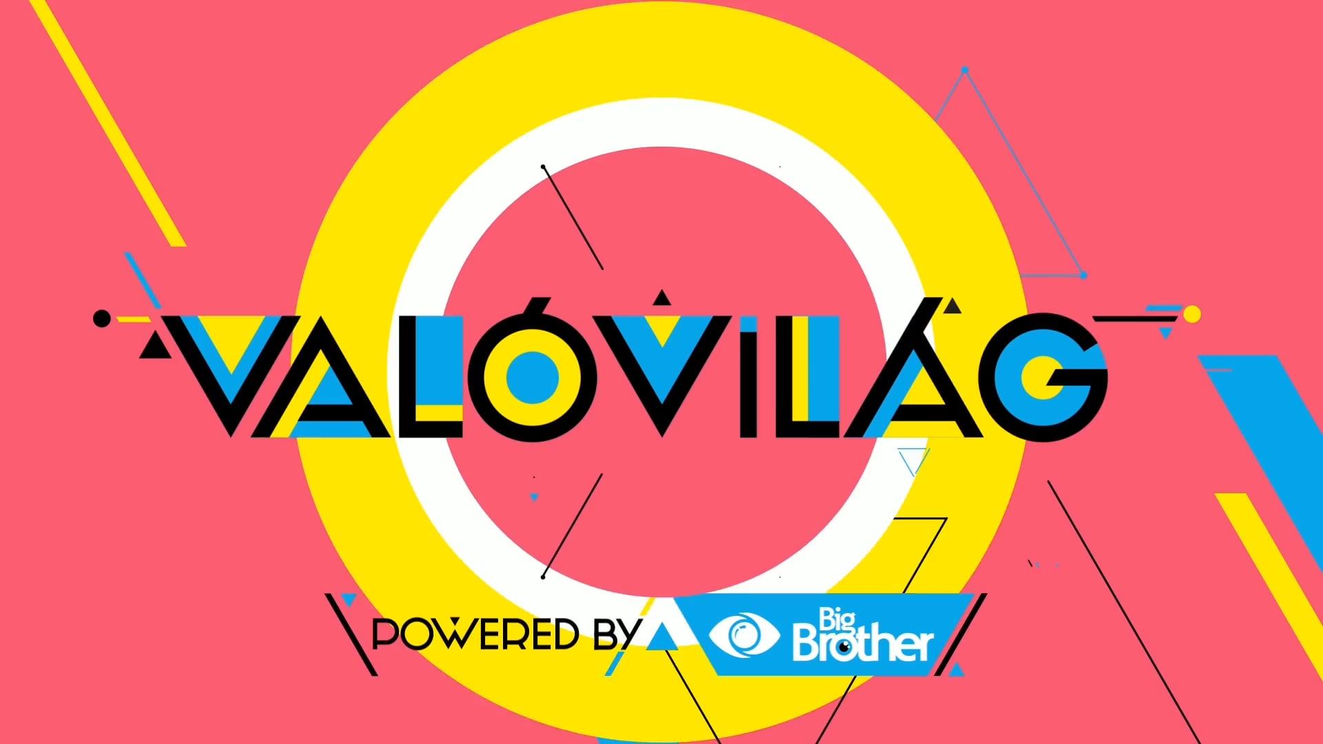 ValóVilág 10 powered by Big Brother | show package, set design